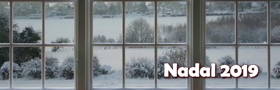 Ja arriba l'hivern – Nadal 2019